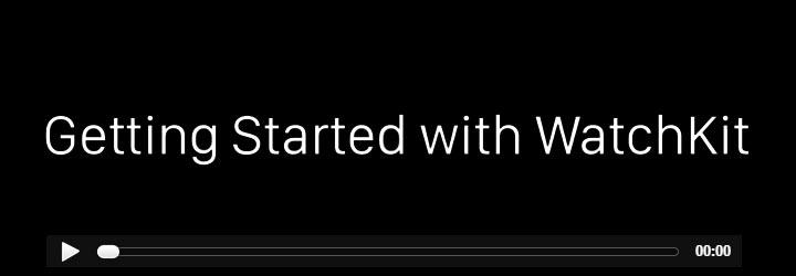 Apple Watch montre connectee WatchKit SDK video